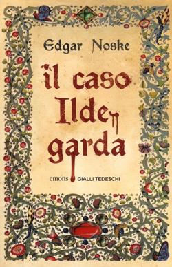 Il caso Ildegarda – Edgar Noske