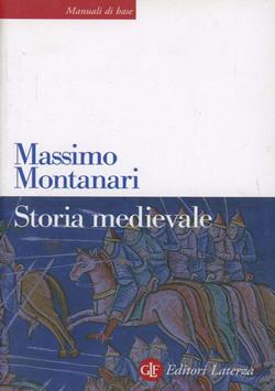 Storia Medievale – Massimo Montanari