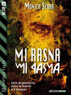 Mi Rasna – Monica Serra
