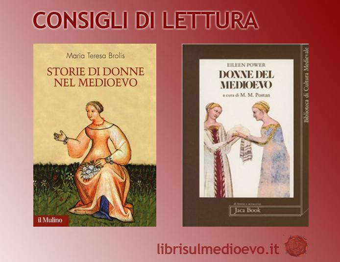 La condizione della donna nel Medioevo – Io Leggo Il Romanzo Storico, Giornata Curiosità / 2